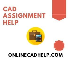 CAD Assignment Help